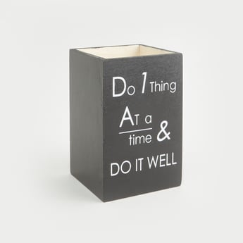 Slogan Print Pen Holder