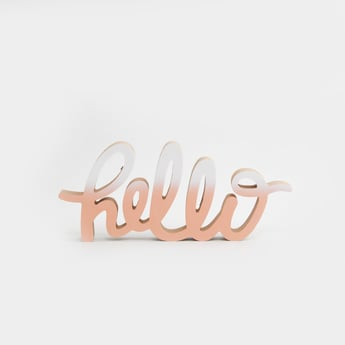 Hello Word Decorative Showpiece - 30x13x2 cms